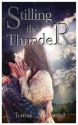 Stilling the Thunder
