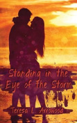 Standing in the Eye of the Storm