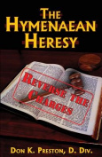 The Hymenaean Heresy