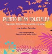 Puerto Rican Folktales/Cuentos Folcloricos Puertorriquenos [Spanish]