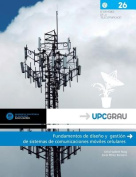 Fundamentos de Diseno y Gestion de Sistemas de Comunicaciones Moviles Celulares [Spanish]
