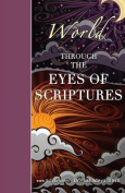World Through the Eyes of Scriptures
