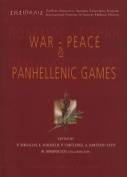 War-Peace and Panhellenic Games
