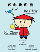 Ho Choy Finds a Treasure * Ho Choy Encuentra Un Tesoro [CHI]