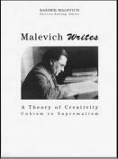 Malevich Writes a Theory of Creativity