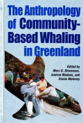 The Anthropology of Community Based Whaling in Greenland