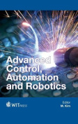Advanced Control, Automation and Robotics