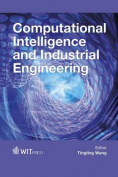 Computational Intelligence and Industrial Engineering