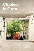 Clueless in Gaza