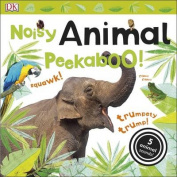 Noisy Animal Peekaboo! (Noisy Peekaboo!) [Board book]