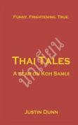 Thai Tales - A Year on Koh Samui