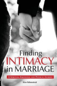 Finding Intimacy in Marriage
