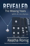 Revealed: The Missing Years
