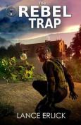 The Rebel Trap