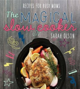 The Magical Slow Cooker