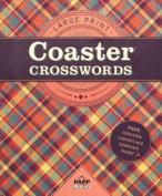 Large Print-Coaster Crosswords 1