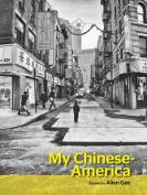 My Chinese-America