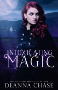 Intoxicating Magic