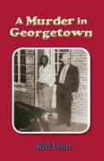 A Murder in Georgetown