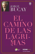 El Camino de Las Lagrimas [Spanish]