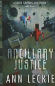 Ancillary Justice  [Large Print]
