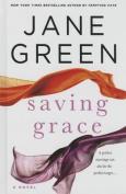 Saving Grace [Large Print]