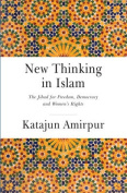 New Thinking in Islam