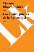 Los Cuatro Jinetes de La Apocalipsis [Spanish]