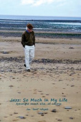Jazz: So Much in My Life