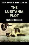 The Lusitania Plot