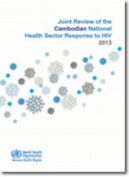 Joint Review of the Cambodian National Health Sector Response to HIV 2013