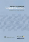 Health Systems in Transition Template for Authors