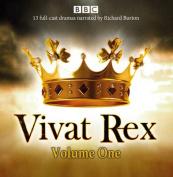 Vivat Rex: Landmark Drama from the BBC Radio Archive [Audio]