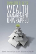 Wealth Management Unwrapped