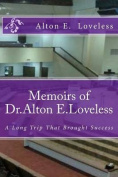Memoirs of Dr. Alton E. Loveless