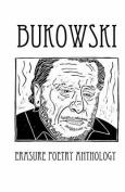 Bukowski Erasure Poetry Anthology