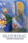 Self-Portrait Poetry Collection