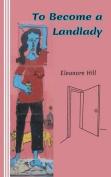 To Become a Landlady
