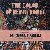 The Color of Being Born