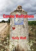 Camino Meditations