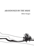 Abandoned by the Muse