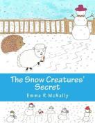 The Snow Creatures' Secret