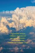 Treading on Thin Air