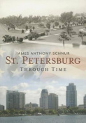St. Petersburg Through Time