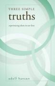 Three Simple Truths