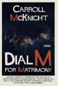 Dial M for Matrimony