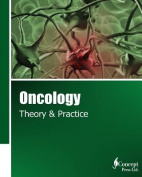 Oncology: Theory & Practice