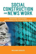 Social Construction and News Work