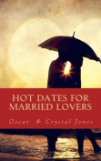 Hot Dates for Married Lovers