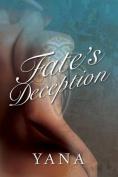 Fate's Deception